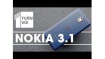 1 tuần với Nokia 3.1: Giá rẻ nhưng chất lượng không hề