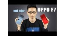 Mở hộp Oppo F7 đầu tiên tại Việt Nam đủ 2 màu sắc cực đẹp
