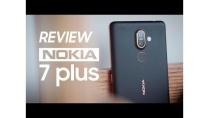 Đánh giá chi tiết Nokia 7 Plus: có gì đó chưa ổn