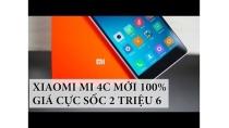 Mở hộp Xiaomi Mi 4C Mới 100%, Snapdragon 808 GIÁ CỰC SỐC 2 TRIỆU 6 : Số 1 trong tầm giá !