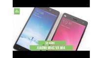 MobileCity - So sánh Xiaomi Mi4C và Mi4, nên chọn máy nào?