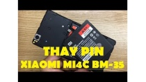 Pin Xiaomi Mi 4C, Hướng Dẫn Thay Pin Điện Thoại Xiaomi BM35 Lấy Ngay An Toàn