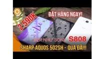 Quá đã! Sharp Aquos 502SH 2.590K - Đẹp như Sony, S808, Ram 3Gb