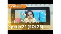 SONY XPERIA Z1 Nhật Bản (SOL23) - Mở hộp và trên tay nhanh