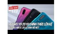 Huawei Y9 2019 4 camera chính thức lên kệ | Tin Công Nghệ Hot Số 173