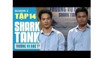 Sedan Việt - Chuỗi kinh doanh phụ tùng ô tô kêu gọi 8 tỷ tiền đầu tư | Thương Vụ Bạc Tỉ Mùa 2 Tập 14