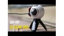 Đập hộp Samsung Gear 360 - Phụ kiện độc lạ