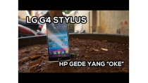 Unboxing & Review LG G4 Stylus Indonesia