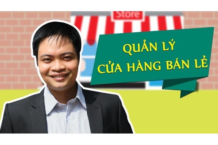Quản lý cửa hàng bán lẻ   Siêu thị khóa học Online lớn nhất Việt Nam