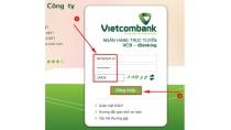 Cách kiểm tra tài khoản Vietcombank Online trên internet, thông tin, s