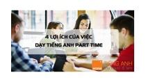 4 lợi ích dạy tiếng Anh part time bạn cần phải biết rõ