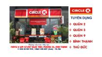 QUẬN 2] CIRCLE K VIETNAM CẦN TUYỂN NHÂN VIÊN FULL/PART TIME ...