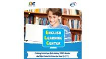 ELC - Tiếng Anh cho học sinh tiểu học và THCS đã có mặt tại Việt Nam