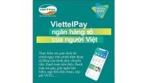 ViettelPay - Ngân hàng số của người Việt