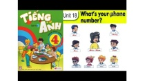 Tiếng Anh Lớp 4: Unit 18 WHAT IS YOUR PHONE NUMBER - FullHD 1080P
