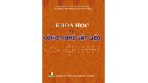 Khoa học và Công nghệ vật liệu - GS. TSKH. La Văn Bình (Chủ biên)