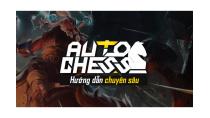Dota Auto Chess: Hướng dẫn chuyên sâu phần 1