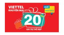 Viettel khuyến mại 20% giá trị thẻ nạp trong ngày 20/7/2018