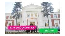 Địa chỉ đại sứ quán Việt Nam tại Malaysia
