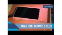 Hướng dẫn thay mặt kính iPhone 8 Plus từ A-Z - iPhone 8 glass Replacement - Huy Dũng Mobile