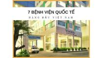 Danh sách 7 bệnh viện quốc tế hàng đầu Việt Nam | ViCare