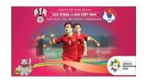 U23 Việt Nam vs U23 Syria: Dự đoán tứ kết bóng đá ASIAD 2018. Xem ...
