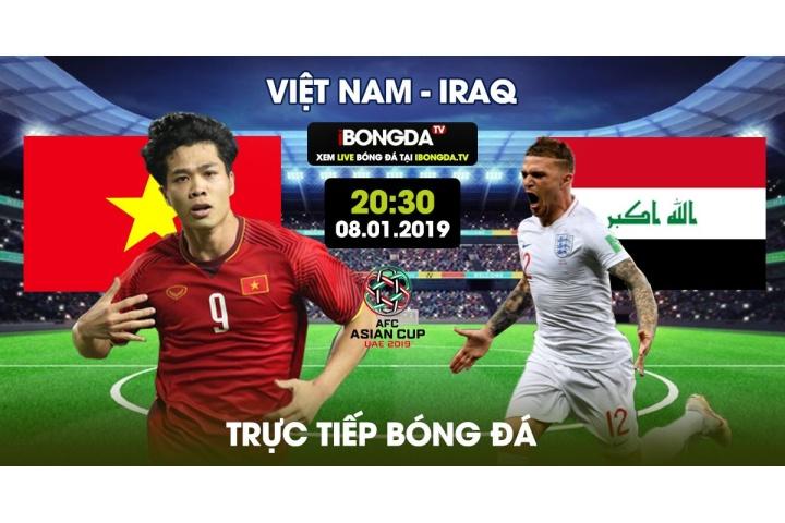 Trực tiếp Iraq vs Việt Nam 20h30 ngày 08/01/2019 - Asian Cup trên ...