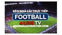 Kèo nhà cái trực tiếp bóng đá - Keonhacai net đêm nay - Keonhacai com vn